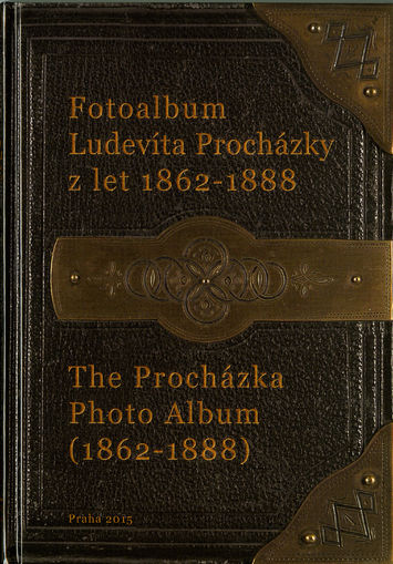 The Procházka Photo Album (1862–1888)