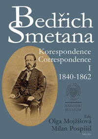 Bedřich Smetana: Correspondence I (1840–1862)