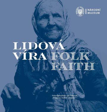 Lidová víra / Folk Faith
