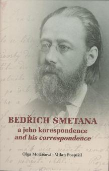 Bedřich Smetana a jeho korespondence / and his correspondence.