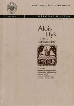 Alois Dyk and His Publishing House Emporium