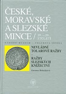 Czech, Moravian and Silesian Coins from the 10th till the 20th centuries. Volume VI. Private Tolars. Part 1. Coins of Silesian Duchies.