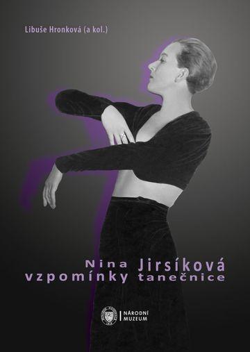 Nina Jirsíková: Memoirs of a Dancer