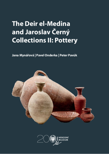 The Deir el-Medina and Jaroslav Černý Collections II: Pottery