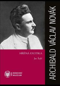 Archibald Václav Nová: Hříšná exotika