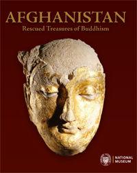 Afghanistan. Rescued Treasures of Buddhism