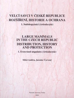 Large mammals in the Czech Republic. Distribution, History and Protection.    1. Even-toed ungulates (Artiodactyla).