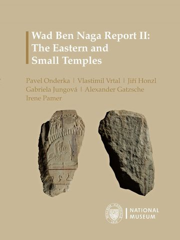 Wad Ben Naga Report II: The Eastern and Small Temples