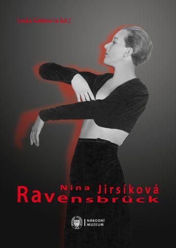 Nina Jirsíková. Ravensbrück