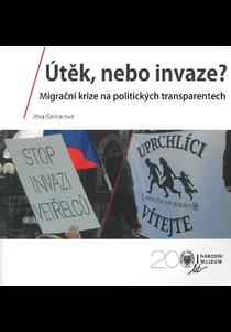 Útěk, nebo invaze? Migrační krize na politických transparentech