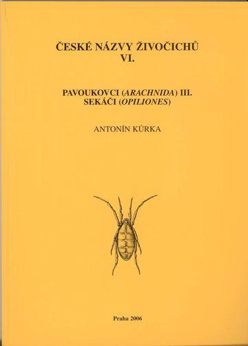 České názvy živočichů, VI. Pavoukovci (Arachnida) III. Sekáči (Opiliones)