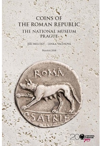 Coins of the Roman Republic. The National Museum. Prague. The Systematic Collection and the Gulyantsi Hoard (Bulgaria)