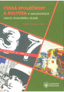 Česká společnost a kultura v osmdesátých letech dvacátého století