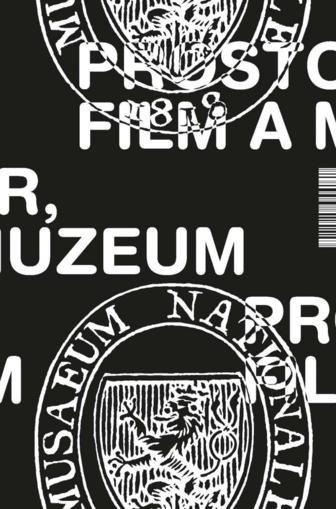 Prostor, film a muzeum aneb Formy, funkce a podoby od Muzea Království českého po Národní muzeum