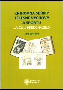 Knihovna Sbírky tělesné výchovy a sportu ...a co jí předcházelo