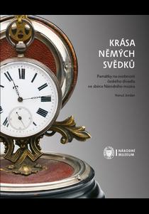 Krása němých svědků. Památky na osobnosti českého divadla ve sbírce Národního muzea