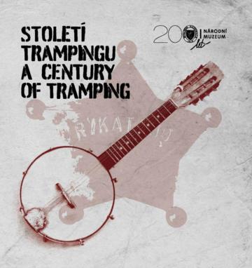 Století trampingu / A century of tramping