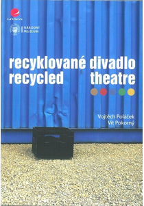 Recyklované divadlo / Recycled Theatre