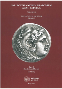 Sylloge Nummorum Graecorum. Czech Republic. Volume I. The National Museum. Prague. Part 3. Macedonia and Paeonia