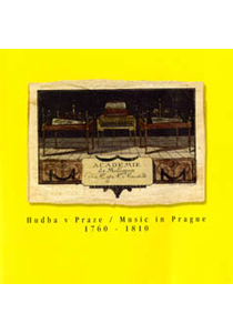 Hudba v Praze / Music in Prague 1760–1810