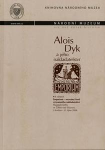 Alois Dyk a jeho nakladatelství Emporium