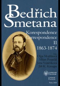 Bedřich Smetana: Korespondence / Correspondence II (1863–1874)