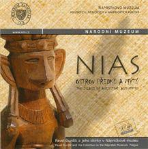 Nias – ostrov předků a mýtů / The Island of Ancestors and Myths