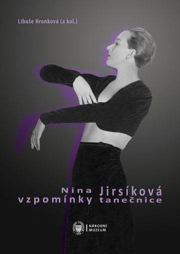 Nina Jirsíková Vzpomínky tanečnice