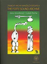 Zvukový archiv manželů Foitových. The Foits' Sound Archive