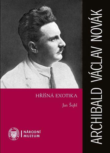 Archibald Václav Novák: Hříšná exotika