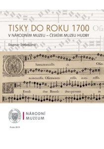 Tisky do roku 1700 v Národním muzeu – Českém muzeu hudby