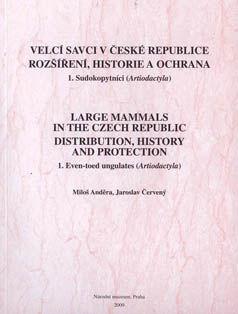 Velcí savci v České republice. Rozšíření, historie a ochrana. 1. Sudokopytníci (Artiodactyla)