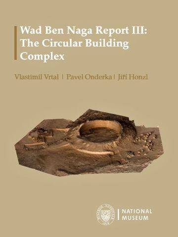 Wad Ben Naga Report III: The Circular Building Complex