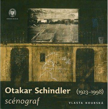 Otakar Schindler, scénograf  (1923–1998)