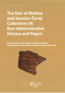 The Deir el-Medina and Jaroslav Černý Collections III: Non-Administrative Ostraca and Papyri